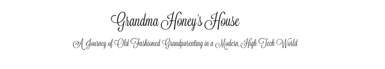 GRANDMA HONEY'S HOUSE